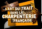 L'Art du trait dans la charpenterie française