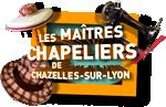 Les maîtres chapeliers à Chazelle-sur -Lyon