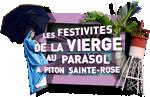 Les festivité de la Vierge au parasol à Piton Ste-Rose