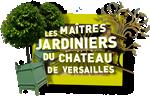Les maîtres jardiniers du château de Versailles